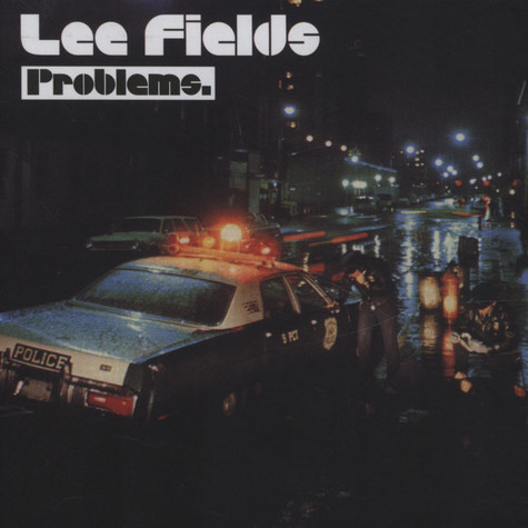 Lee Fields - Problems