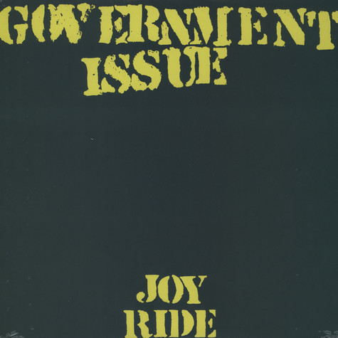 Government Issue - Joyride