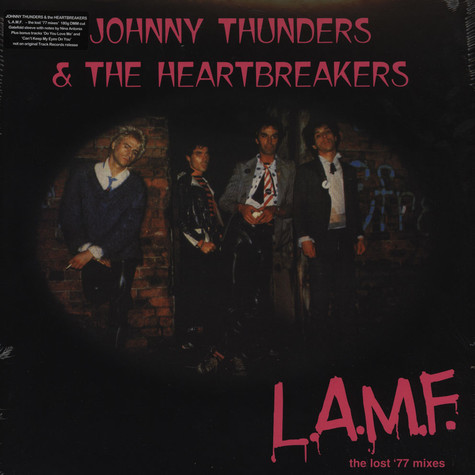 Johnny Thunders & The Heartbreakers - L.A.M.F. The Lost '77 Mixes 180 Gram Edition