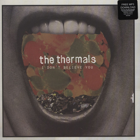 Thermals, The - I Don't Believe You