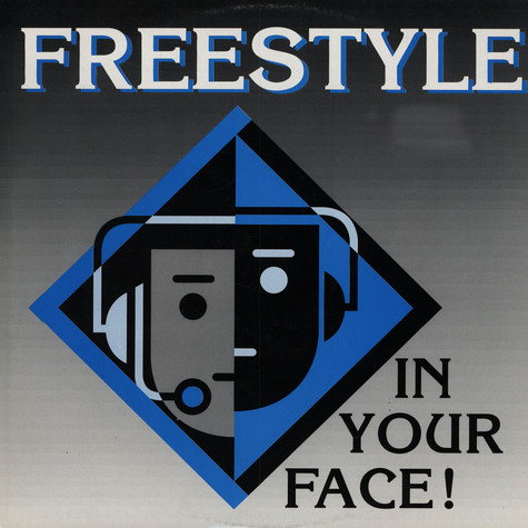 Freestyle - In your face