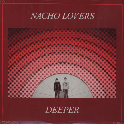 Nacho Lovers - Deeper
