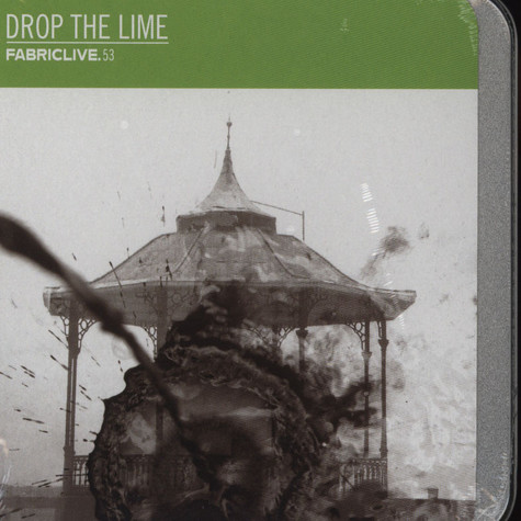 Drop The Lime - Fabric Live 53