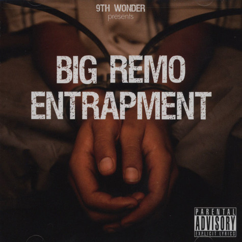 9th Wonder persents - Big Remo Entrapment