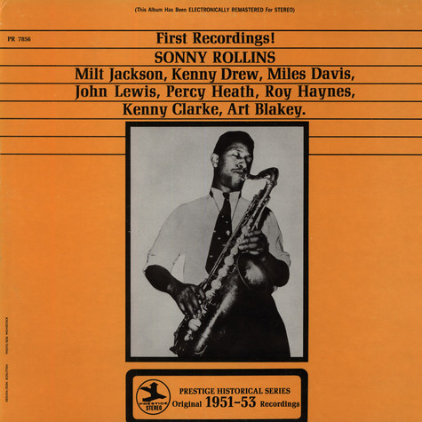 Sonny Rollins - First Recordings!