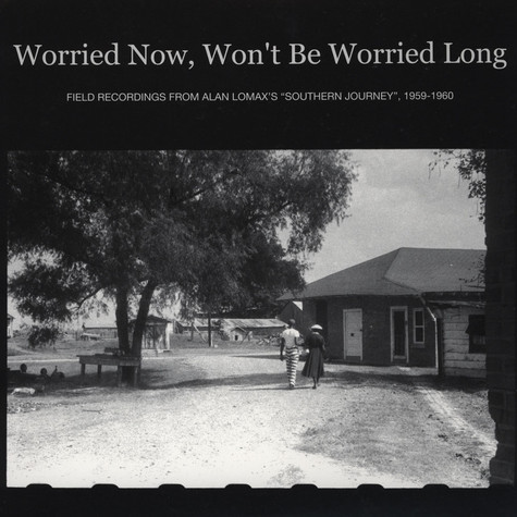 V.A. - Worried Now, Won't Be Worried Long