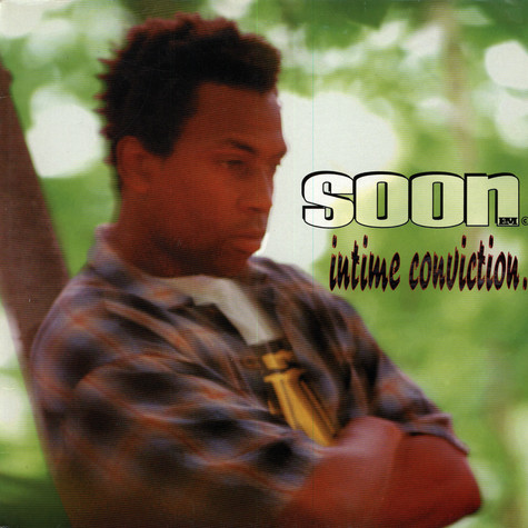 Soon E MC - Intime Conviction
