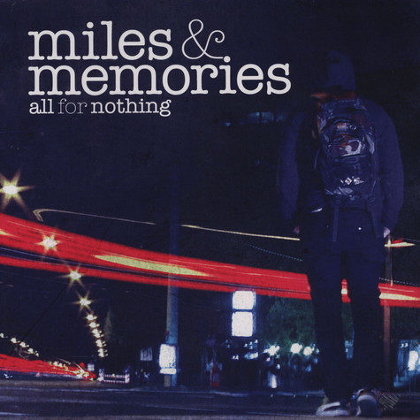 All For Nothing - Miles And Memories