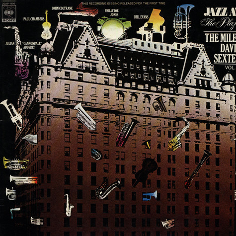 Miles Davis Sextet, The - Jazz At The Plaza Volume 1