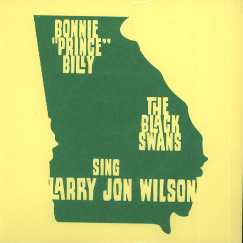 Bonnie Prince Billy And The Black Swans - Sing Larry Jon Wilson