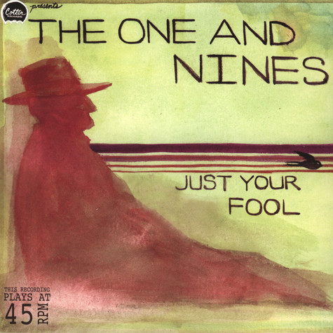 One & Nines, The - Just Your Fool