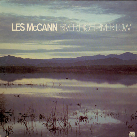 Les McCann - River High, River Low