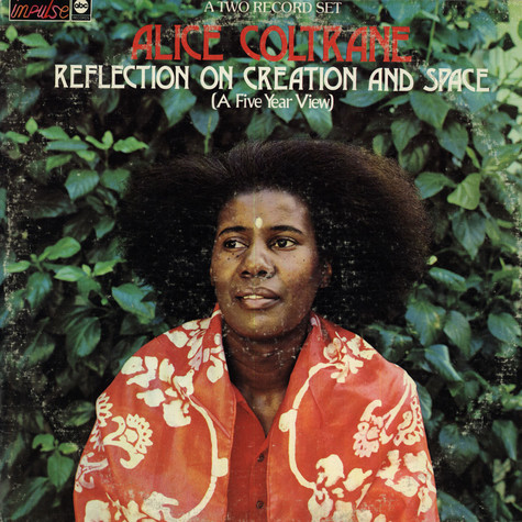 Alice Coltrane - Reflection On Creation And Space (A Five Year View)