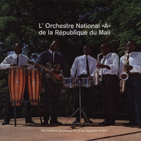 L'Orchestre National A De La Republique Du Mali - L'Orchestre National A De La Republique Du Mali