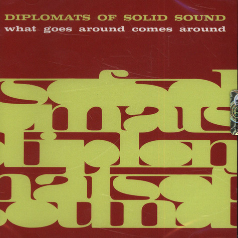 Diplomats Of Solid Sound - What Goes Around Comes Around