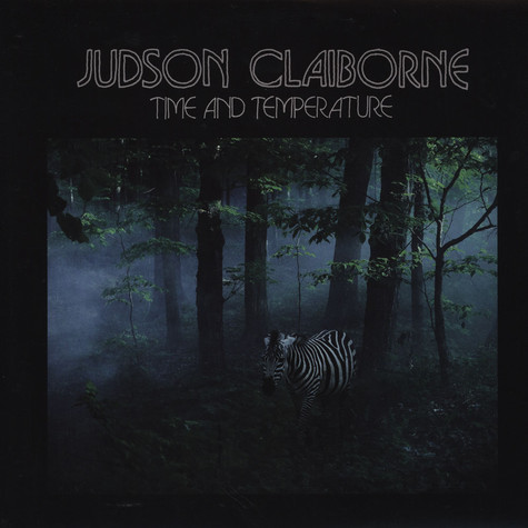 Judson Claiborne - Time and Temperature