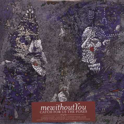 Mewithoutyou - Catch For Us The Foxes
