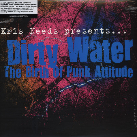 V.A. - Kris Needs Pres. Dirty Water