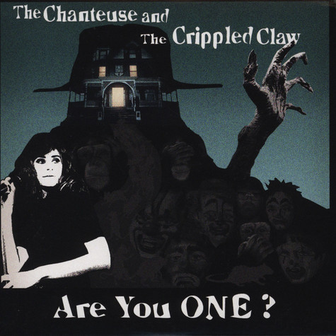 Chanteuse, The & Crippled Claw, The - Are You One