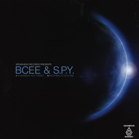 BCee & S.P.Y - Is Anybody Out There / Nothing To Declare
