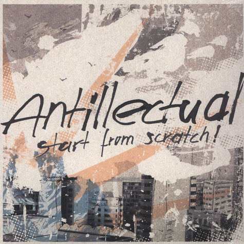 Antillectual - Start From Scratch!