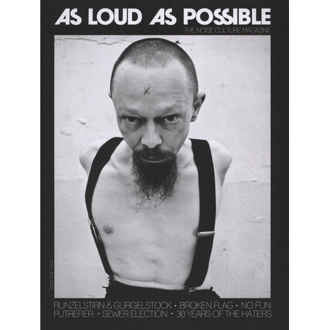 As Loud As Possible - The Noise Culture Magazine Issue 1