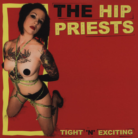 Hip Priests, The - Tight'n'exciting