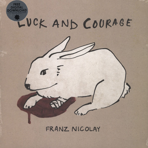 Franz Nicolay - Luck And Courage