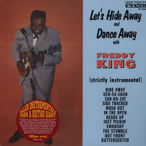 Freddy King - Lets Hide Away And Dance