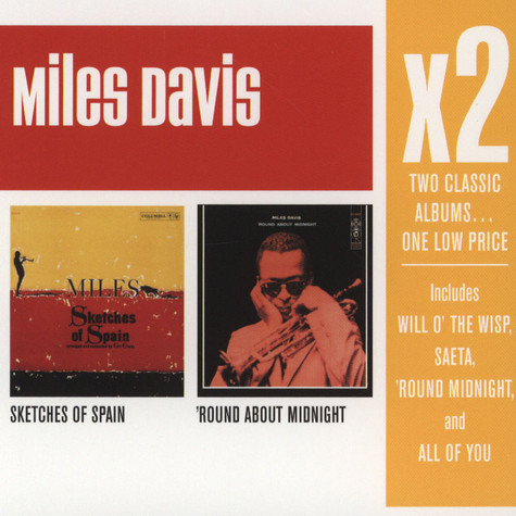 Miles Davis - Sketches Of Spain / Round About Midnight
