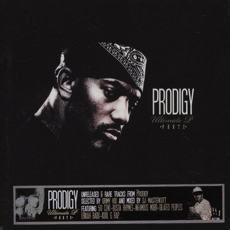 Prodigy of Mobb Deep - The Ultimate P Part 2