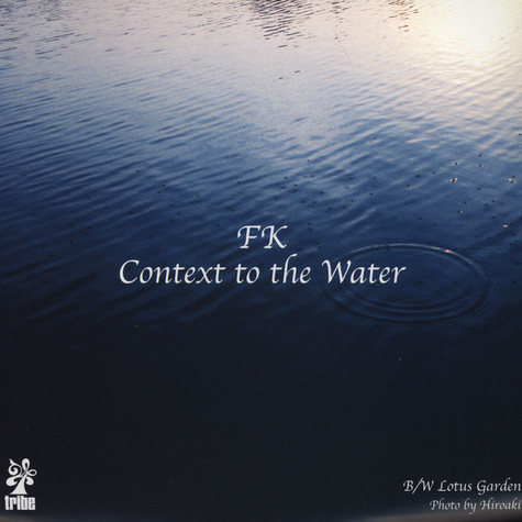 FK - Context To The Water