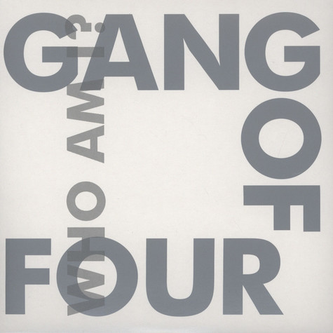 Gang Of Four - Who Am I? / Sleeper