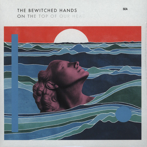 Bewitched Hands, The - Sea
