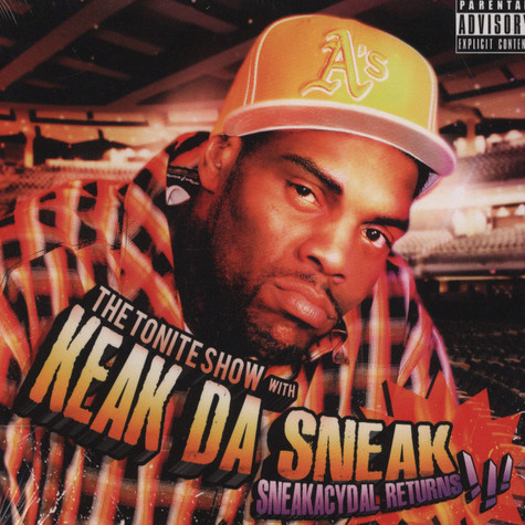 Keak Da Sneak - Tonite Show With Keak Da Sneak