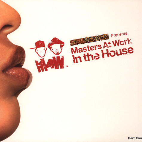 Masters At Work - In The House Part 2