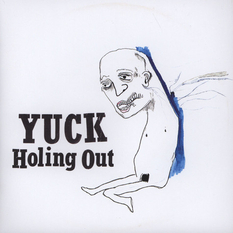 Yuck - Holing Out