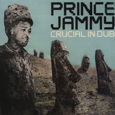 Prince Jammy - Crucial In Dub
