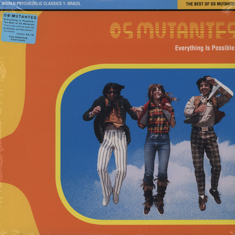 Os Mutantes - Everything is Possible: World Psychedelic Classics 1