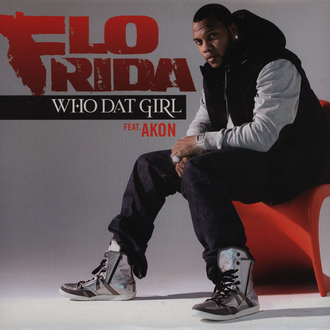 Flo Rida - Who Dat Girl feat. Akon