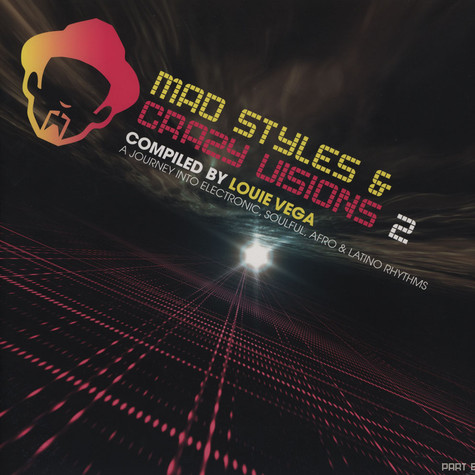Louie Vega - Mad Styles And Crazy Visions Volume 2 Part B