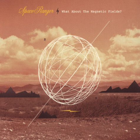 Space Ranger - What About The Magnetic Fields