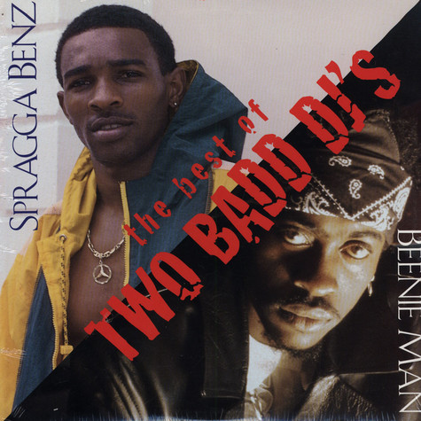 Spragga Benz - The Best of Two Badd DJ's