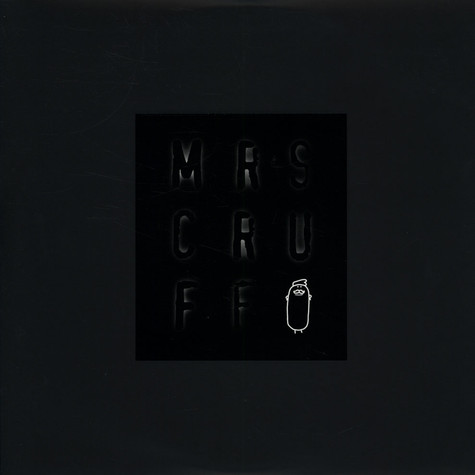 Mr.Scruff - Mrs Cruff