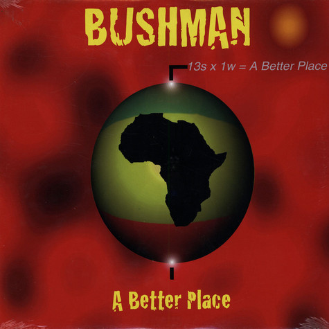 Bushman - A Better Place