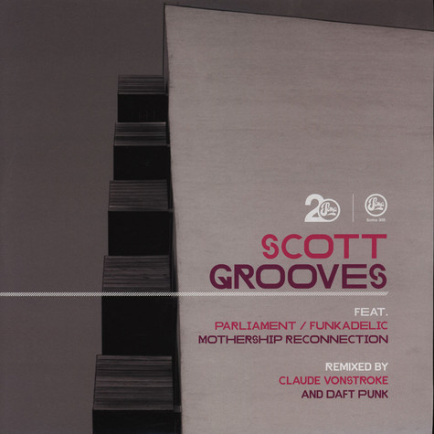 Scott Grooves & Parliament / Funkadelic - Mothership Reconnection Remixed
