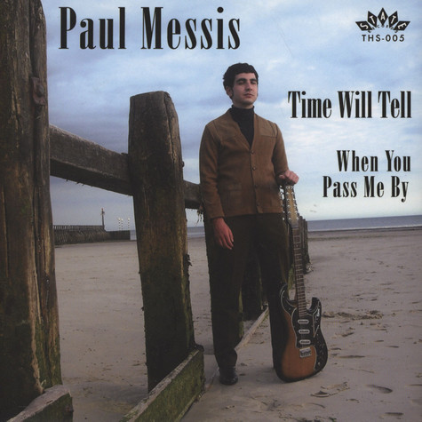 Paul Messis - Time Will Tell