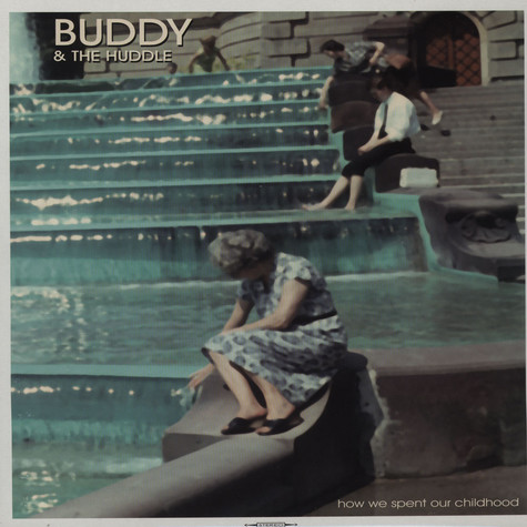 Buddy & The Huddle - How We Spent Our Childhood