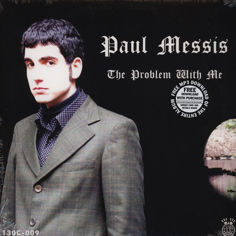 Paul Messis - The Problem With Me