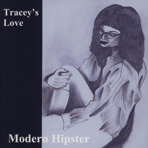 Tracey's Love - Modern Hipster